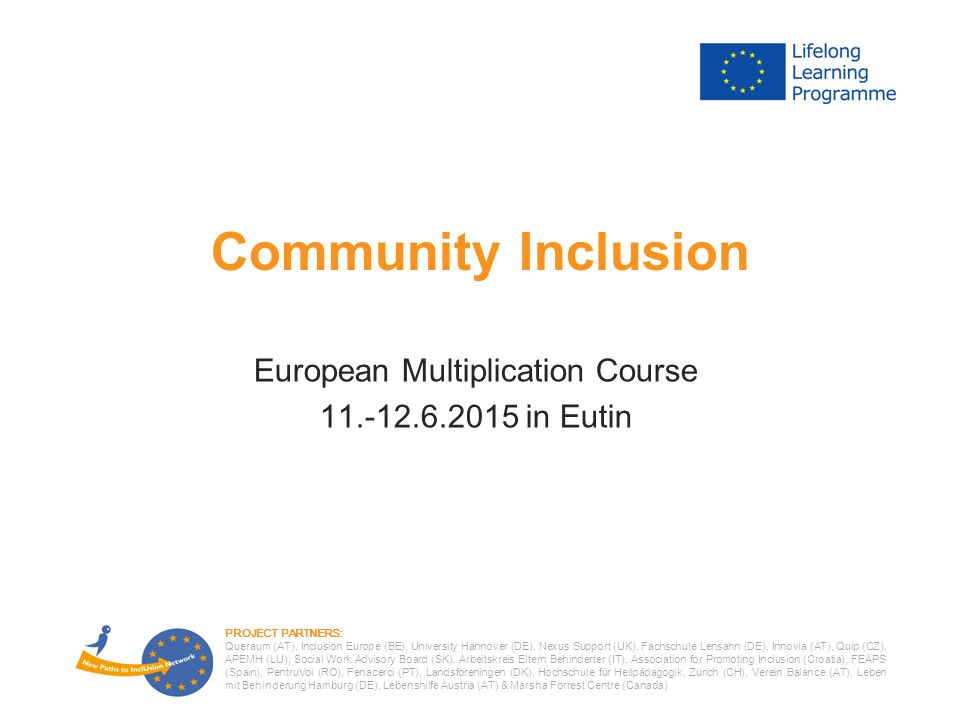 PROJECT PARTNERS: Queraum (AT), Inclusion Europe (BE), University Hannover (DE), Nexus Support (UK).
