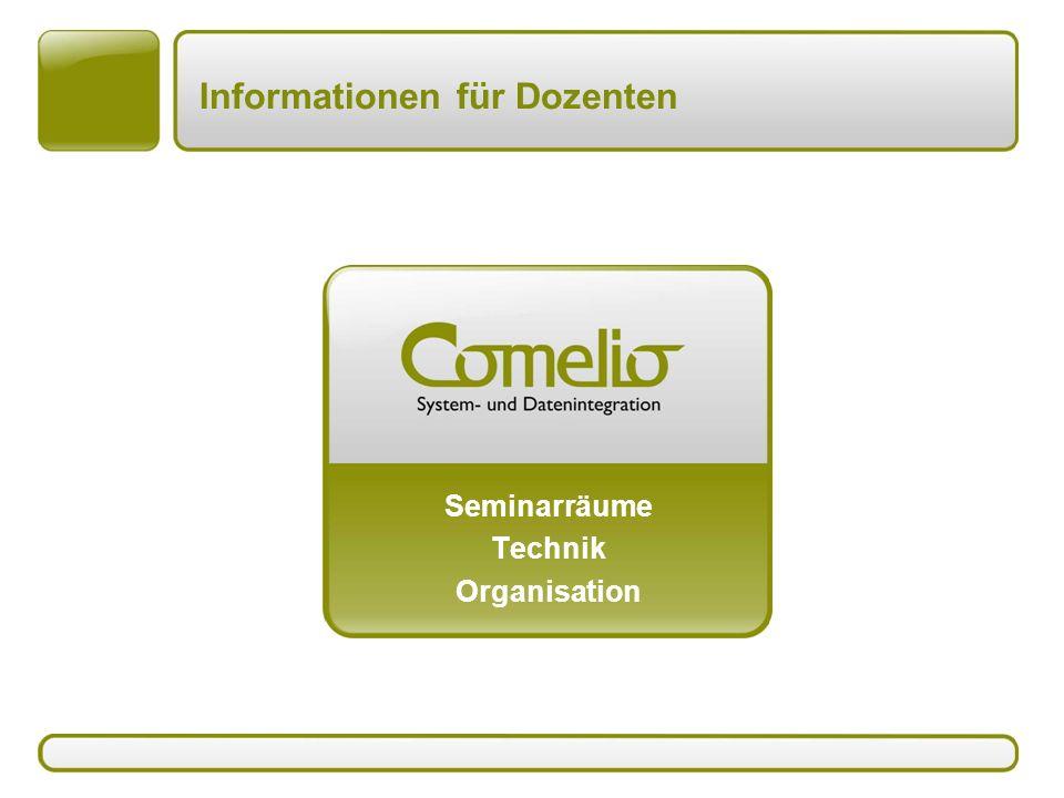 Informationen für Dozenten Seminarräume Technik Organisation
