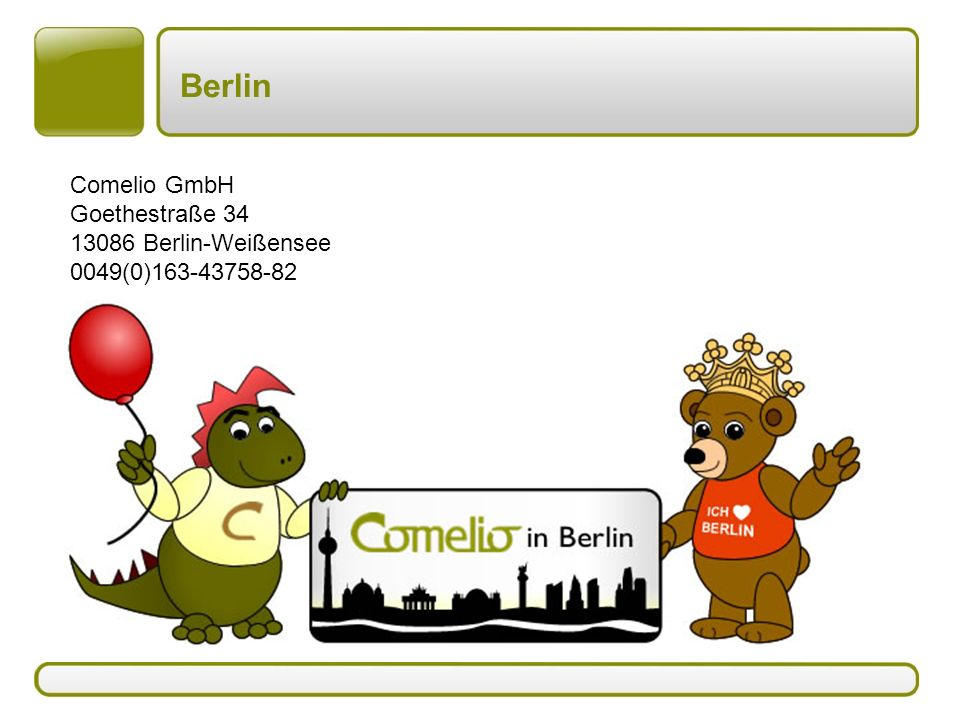 Berlin Comelio GmbH Goethestraße 34 13086 Berlin-Weißensee 0049(0)163-43758-82