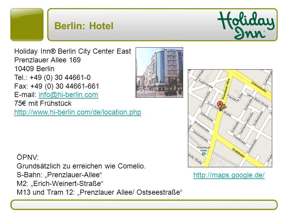 Berlin: Hotel ÖPNV: Grundsätzlich zu erreichen wie Comelio.