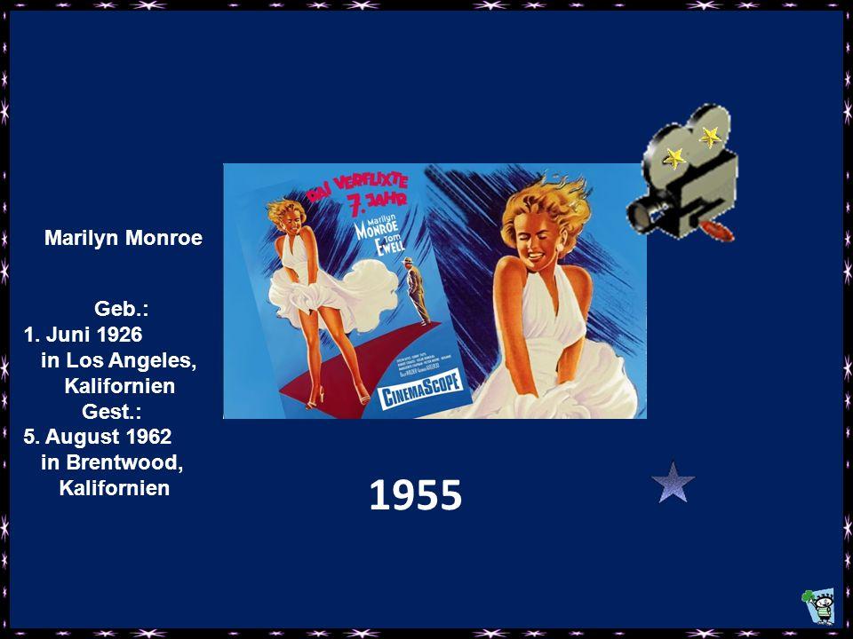 Geb.: 1.Juni 1926 in Los Angeles, Kalifornien Gest.: 5.