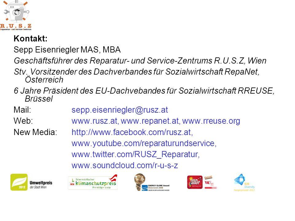 Kontakt: Sepp Eisenriegler MAS, MBA Geschäftsführer des Reparatur- und Service-Zentrums R.U.S.Z, Wien Stv.