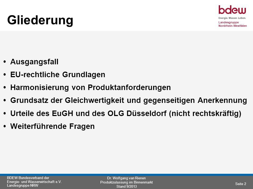 Landesgruppe Nordrhein-Westfalen BDEW Bundesverband der Energie- und Wasserwirtschaft e.V.