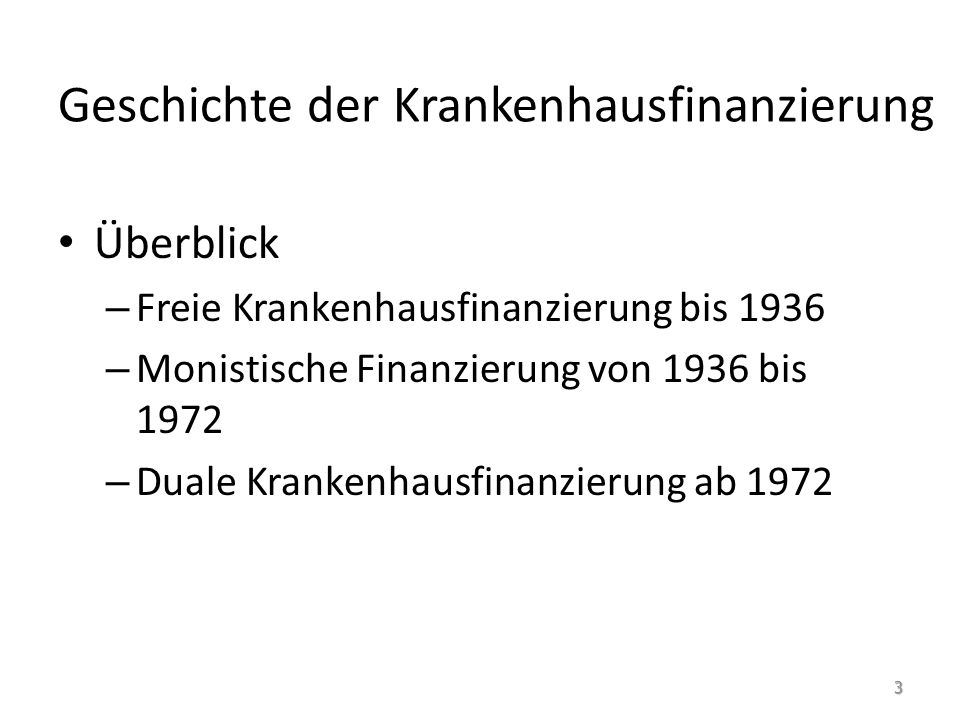Duale Krankenhausfinanzierung ab 1972: Überblick Krankenhausfinanzierungsgesetz (KHG), (29.06.1972) Krankenversicherungs-Kostendämpfungsgesetz, (27.6.1977) Krankenhaus-Kostendämpfungsgesetz, (22.12.1981) Krankenhaus-Neuordnungsgesetz, (20.12.84) Gesundheitsstrukturgesetz (GSG), (1.1.1993) Gesetz zur Stabilisierung der Krankenhausausgaben, (1996) Entwurf eines Krankenhaus-Neuordnungsgesetzes, (1997) Zweites GKV-Neuordnungsgesetz, (1.1.1997) 14