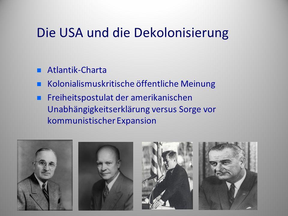 Die USA und die Dekolonisierung Atlantik-Charta Kolonialismuskritische öffentliche Meinung Freiheitspostulat der amerikanischen Unabhängigkeitserkläru