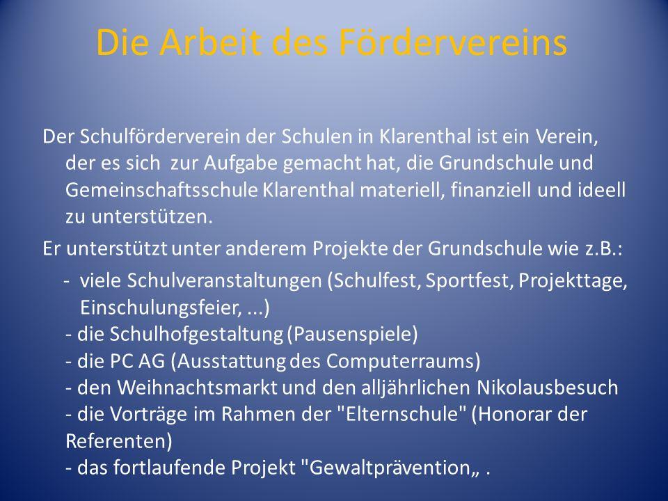 Die Arbeit des Fördervereins Der Schulförderverein der Schulen in Klarenthal ist ein Verein, der es sich zur Aufgabe gemacht hat, die Grundschule und Gemeinschaftsschule Klarenthal materiell, finanziell und ideell zu unterstützen.