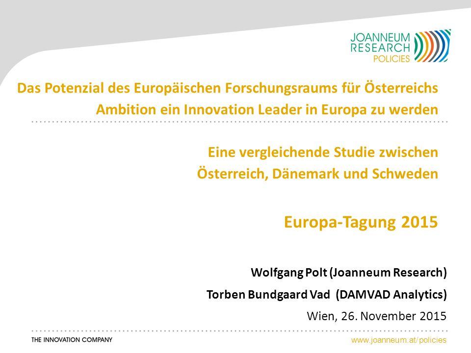 www.joanneum.at/policies Wolfgang Polt (Joanneum Research) Torben Bundgaard Vad (DAMVAD Analytics) Wien, 26.