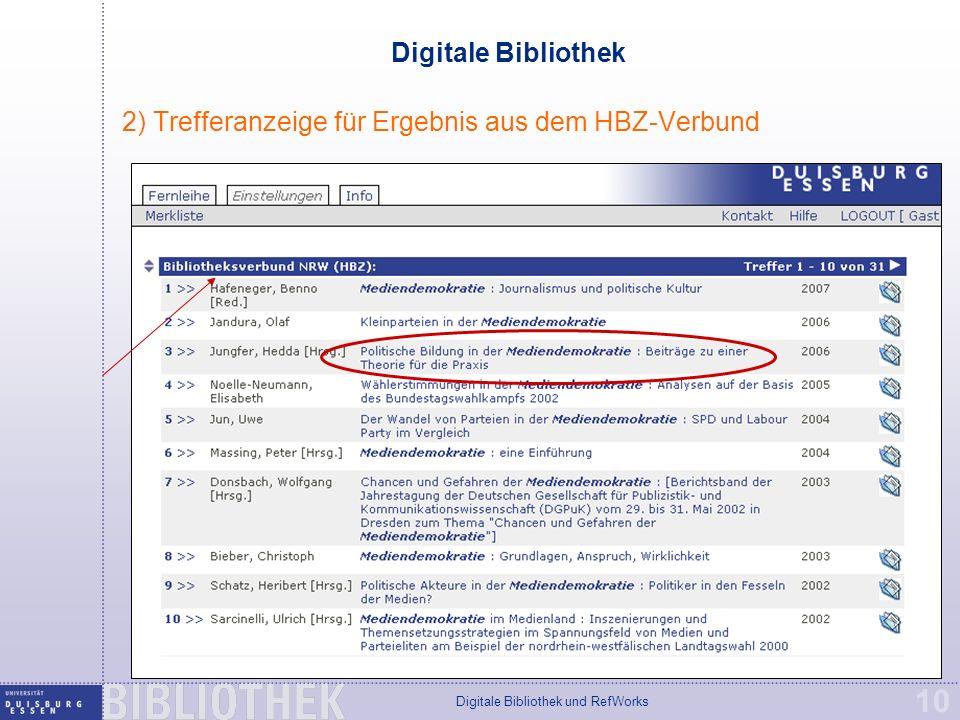 Digitale Bibliothek und RefWorks 10 Digitale Bibliothek 2) Trefferanzeige für Ergebnis aus dem HBZ-Verbund