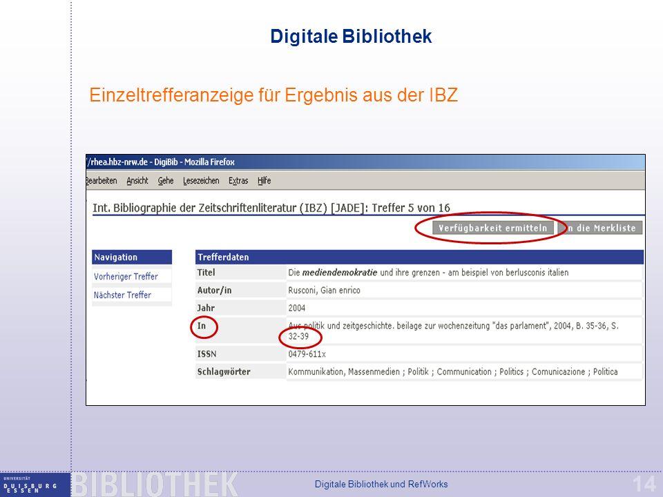 Digitale Bibliothek und RefWorks 14 Digitale Bibliothek Einzeltrefferanzeige für Ergebnis aus der IBZ