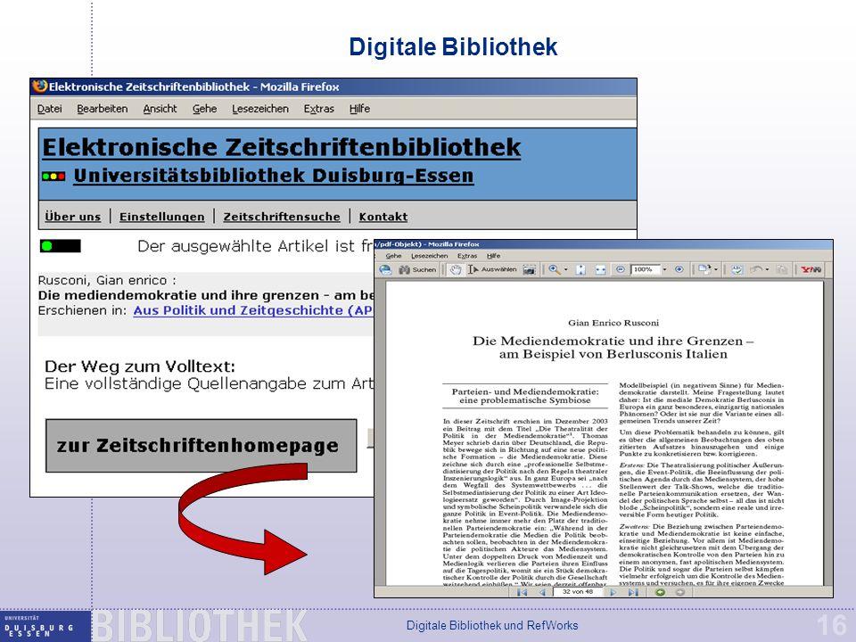 Digitale Bibliothek und RefWorks 16 Digitale Bibliothek