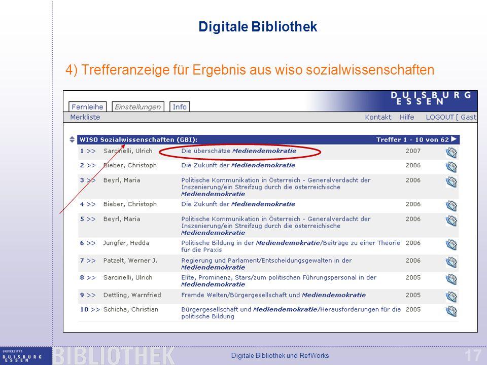 Digitale Bibliothek und RefWorks 17 Digitale Bibliothek 4) Trefferanzeige für Ergebnis aus wiso sozialwissenschaften