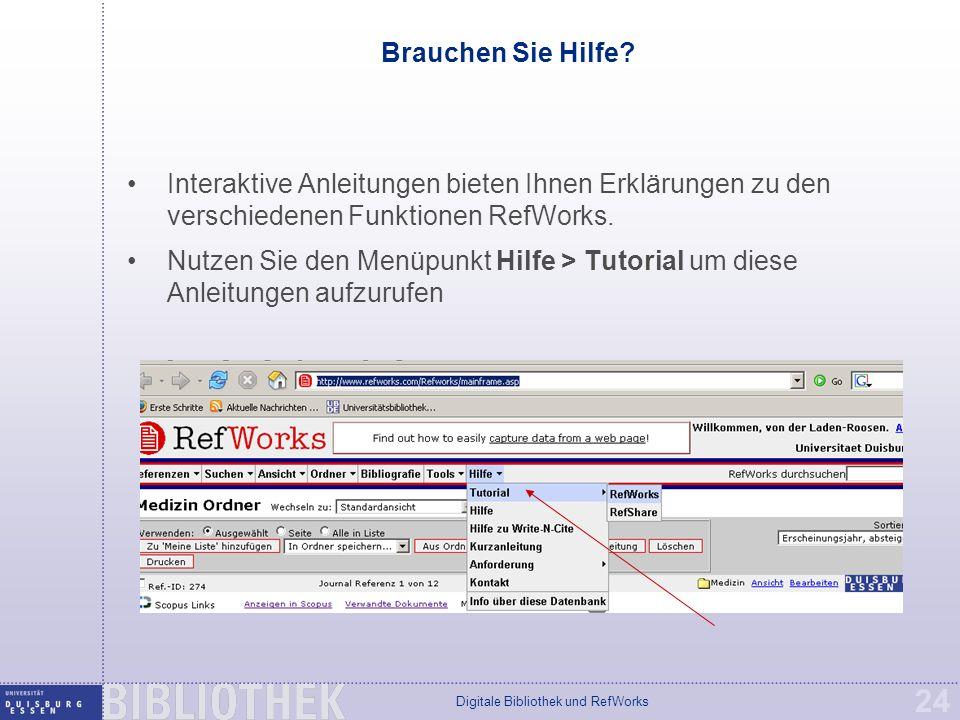 Digitale Bibliothek und RefWorks 24 Brauchen Sie Hilfe.