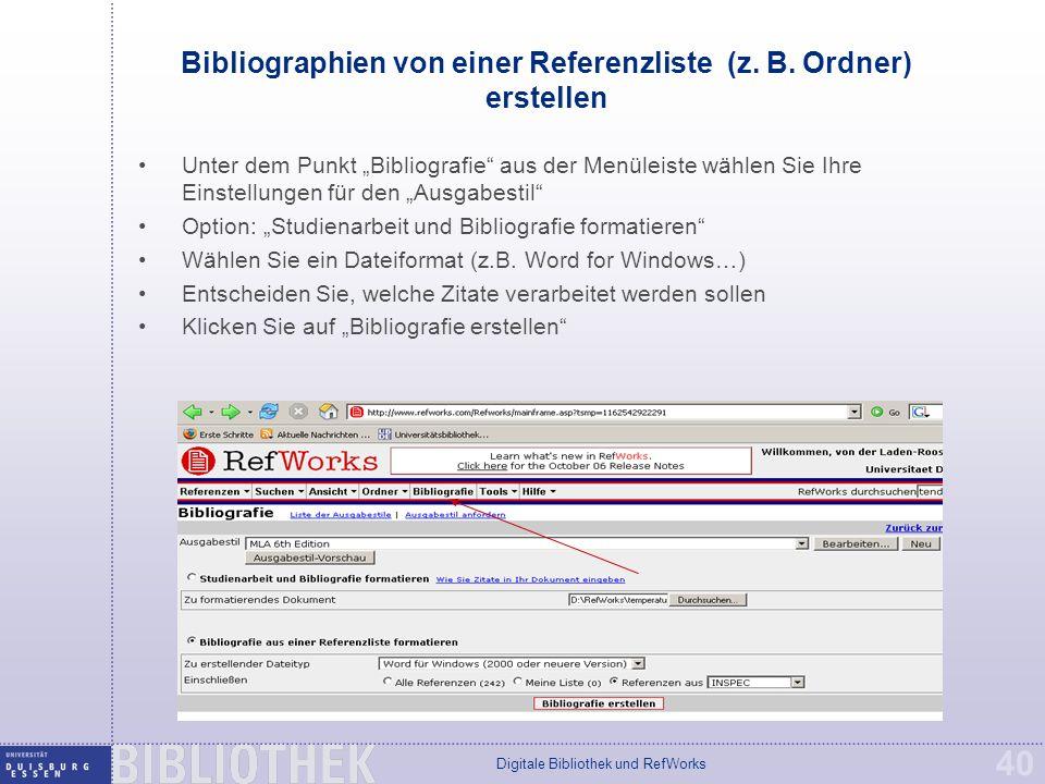 Digitale Bibliothek und RefWorks 40 Bibliographien von einer Referenzliste (z.