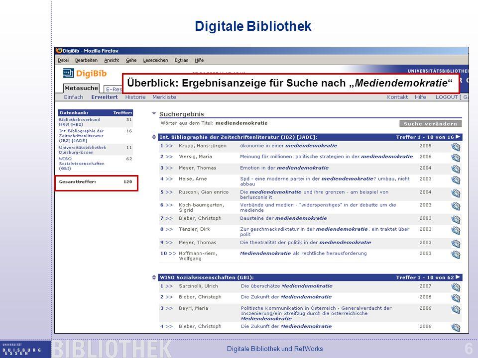 """Digitale Bibliothek und RefWorks 6 Digitale Bibliothek Überblick: Ergebnisanzeige für Suche nach """"Mediendemokratie"""