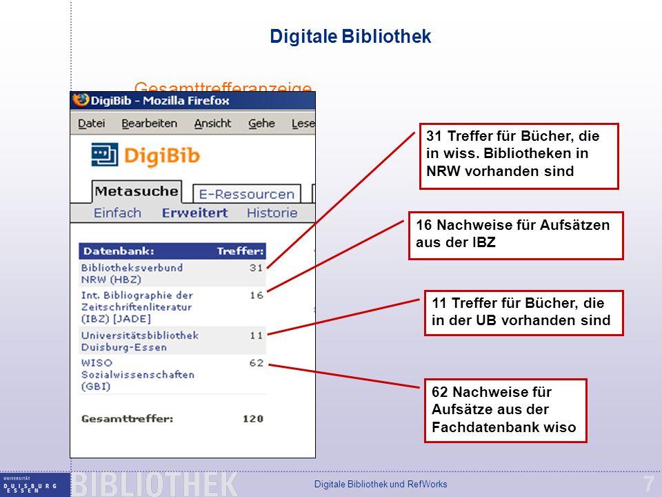 Digitale Bibliothek und RefWorks 7 Digitale Bibliothek Gesamttrefferanzeige 31 Treffer für Bücher, die in wiss.