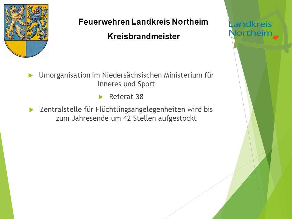 Feuerwehren Landkreis Northeim Kreisbrandmeister  Umorganisation im Niedersächsischen Ministerium für Inneres und Sport  Referat 38  Zentralstelle