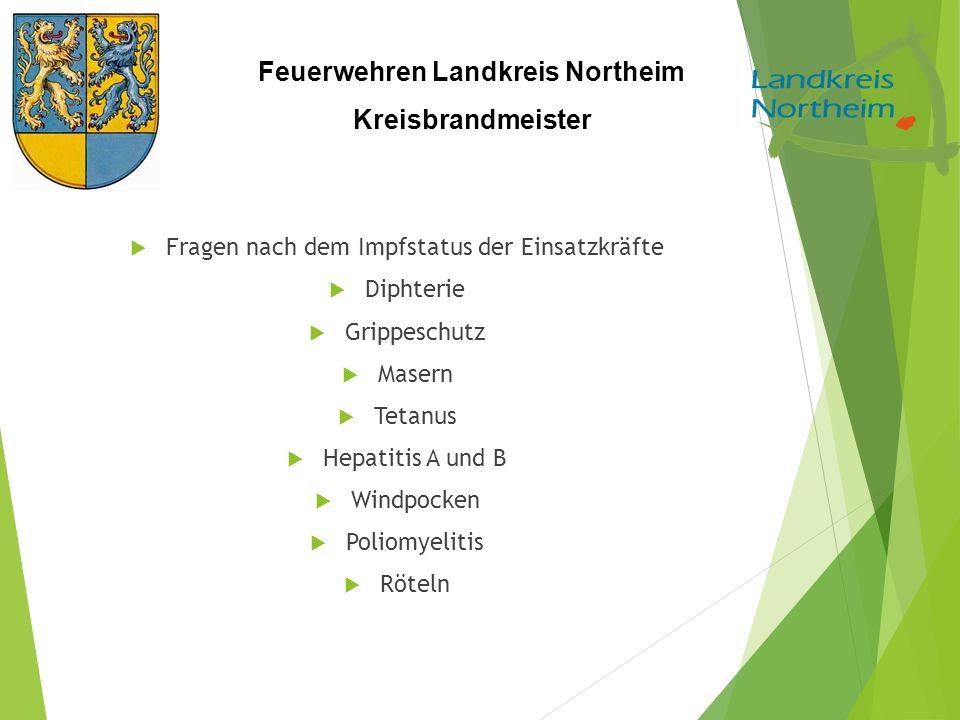 Feuerwehren Landkreis Northeim Kreisbrandmeister  Fragen nach dem Impfstatus der Einsatzkräfte  Diphterie  Grippeschutz  Masern  Tetanus  Hepati