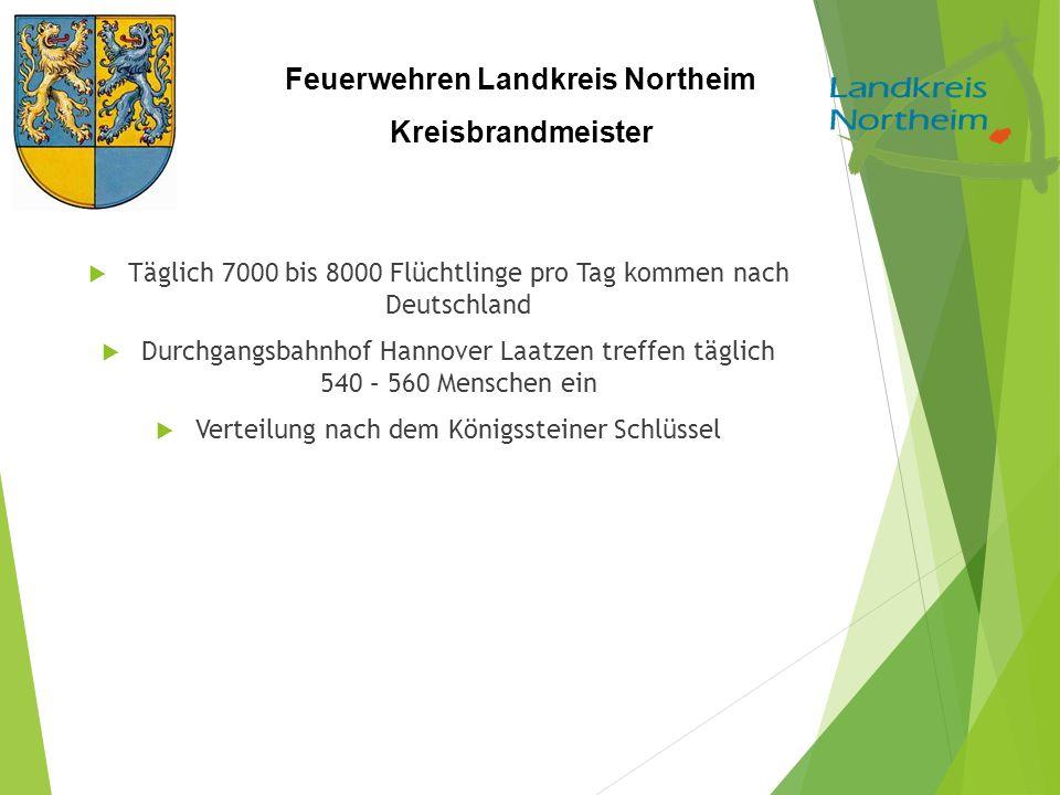 Feuerwehren Landkreis Northeim Kreisbrandmeister  Täglich 7000 bis 8000 Flüchtlinge pro Tag kommen nach Deutschland  Durchgangsbahnhof Hannover Laat