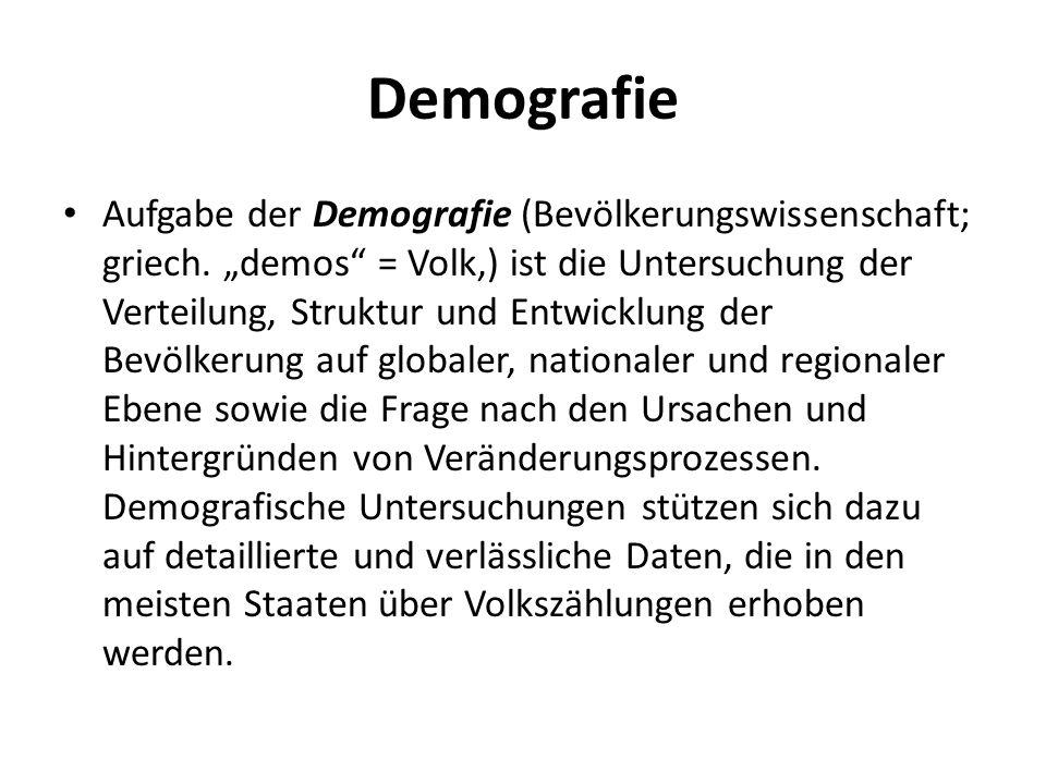 Demografie Aufgabe der Demografie (Bevölkerungswissenschaft; griech.