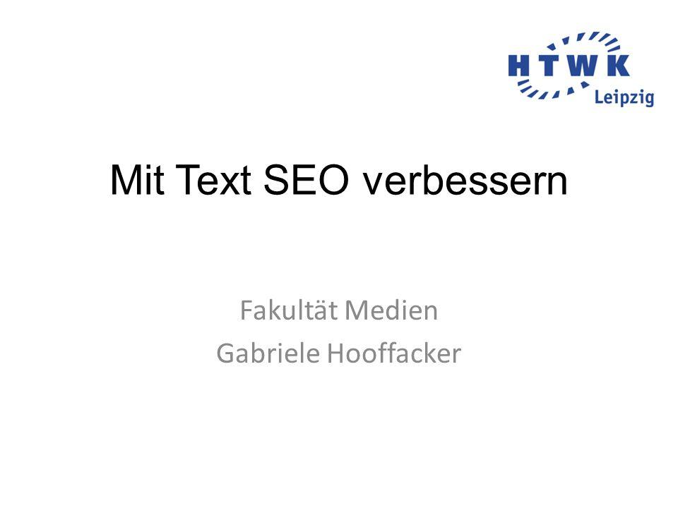 Mit Text SEO verbessern Fakultät Medien Gabriele Hooffacker