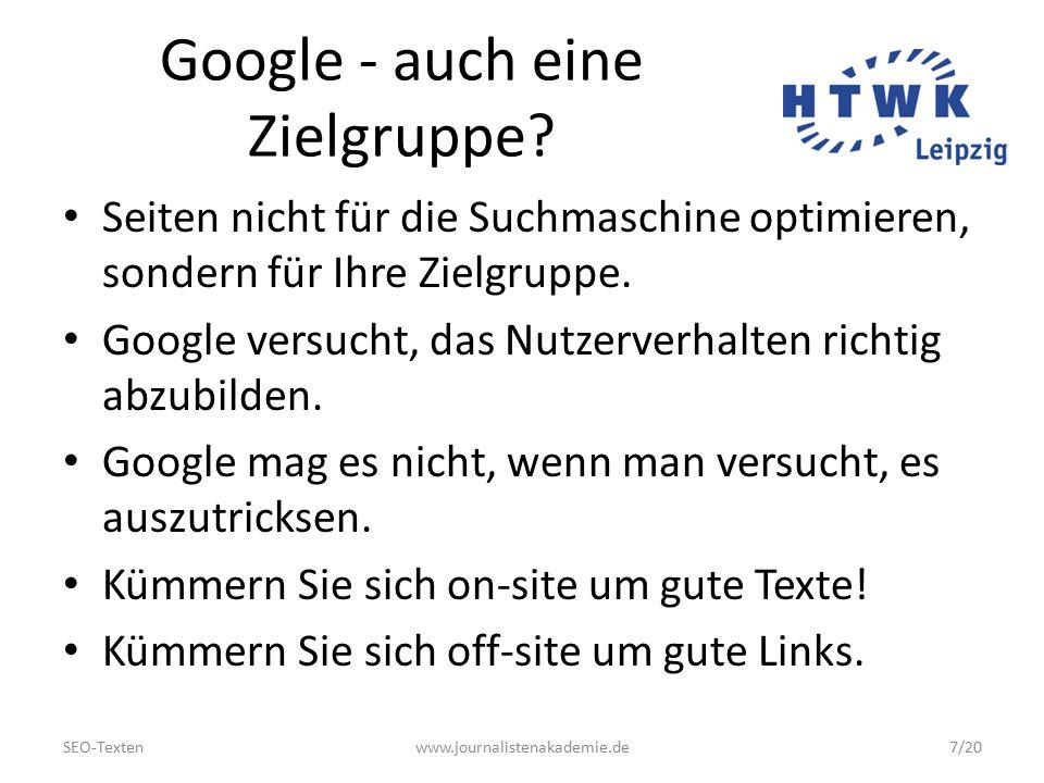 SEO-Textenwww.journalistenakademie.de18/20 Keine gute Idee...
