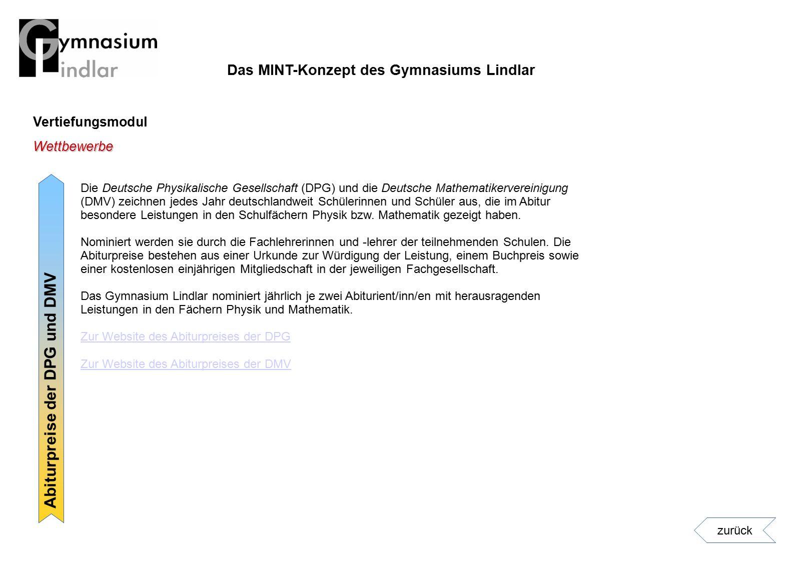 Vertiefungsmodul Abiturpreise der DPG und DMV Wettbewerbe Die Deutsche Physikalische Gesellschaft (DPG) und die Deutsche Mathematikervereinigung (DMV)