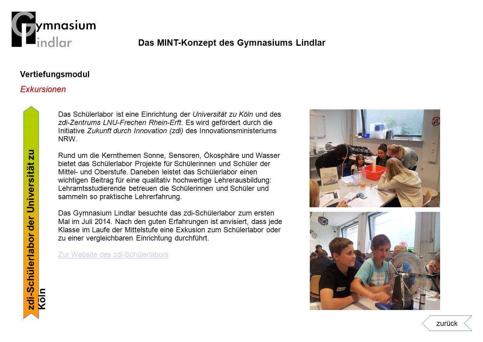 Vertiefungsmodul zdi-Schülerlabor der Universität zu Köln Exkursionen Das Schülerlabor ist eine Einrichtung der Universität zu Köln und des zdi-Zentru