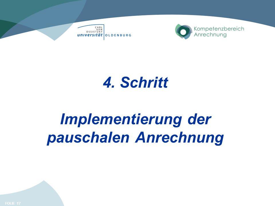 FOLIE 17 4. Schritt Implementierung der pauschalen Anrechnung