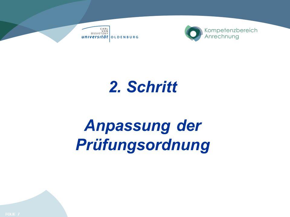 FOLIE 7 2. Schritt Anpassung der Prüfungsordnung