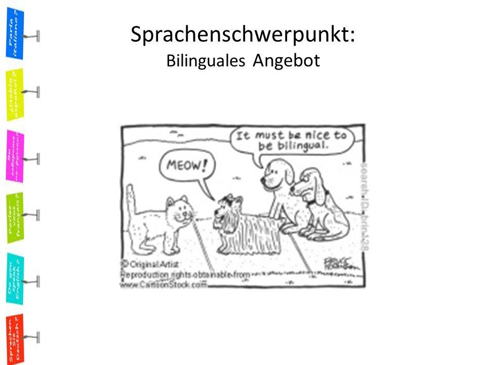 Sprachenschwerpunkt: Bilinguales Angebot
