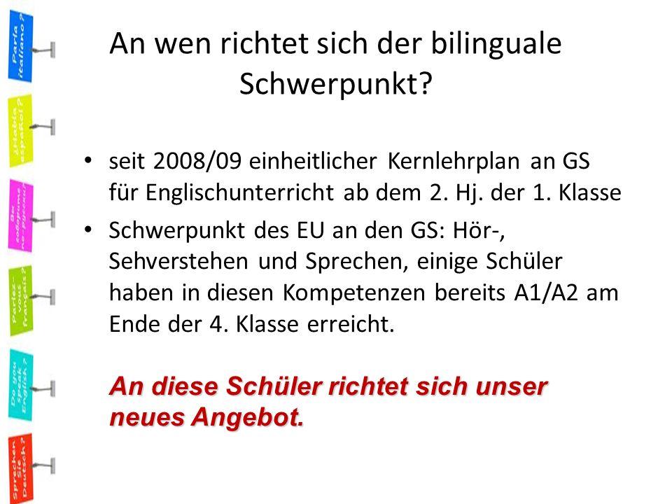 An wen richtet sich der bilinguale Schwerpunkt.