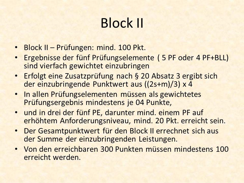 Block II Block II – Prüfungen: mind. 100 Pkt.