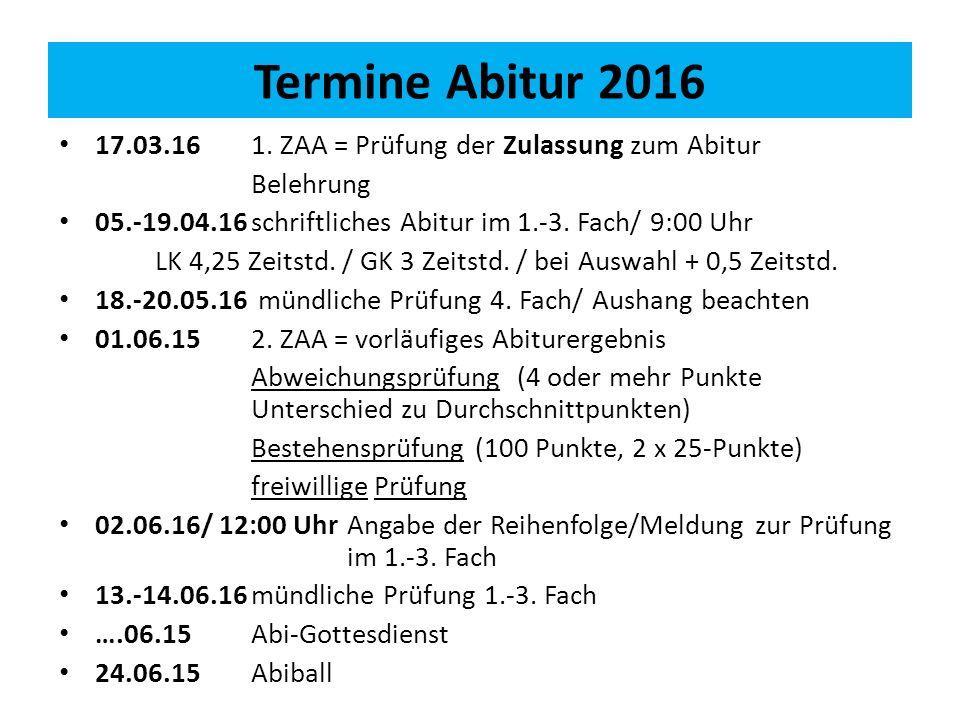 Termine Abitur 2016 17.03.16 1.