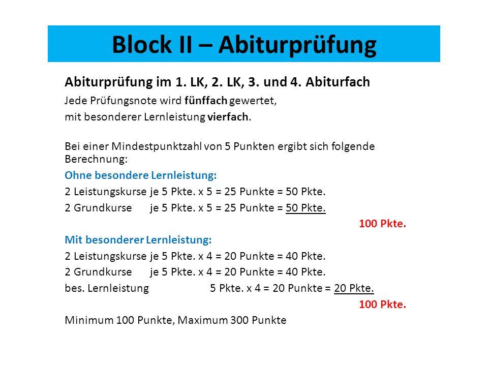 Block II – Abiturprüfung Abiturprüfung im 1. LK, 2.