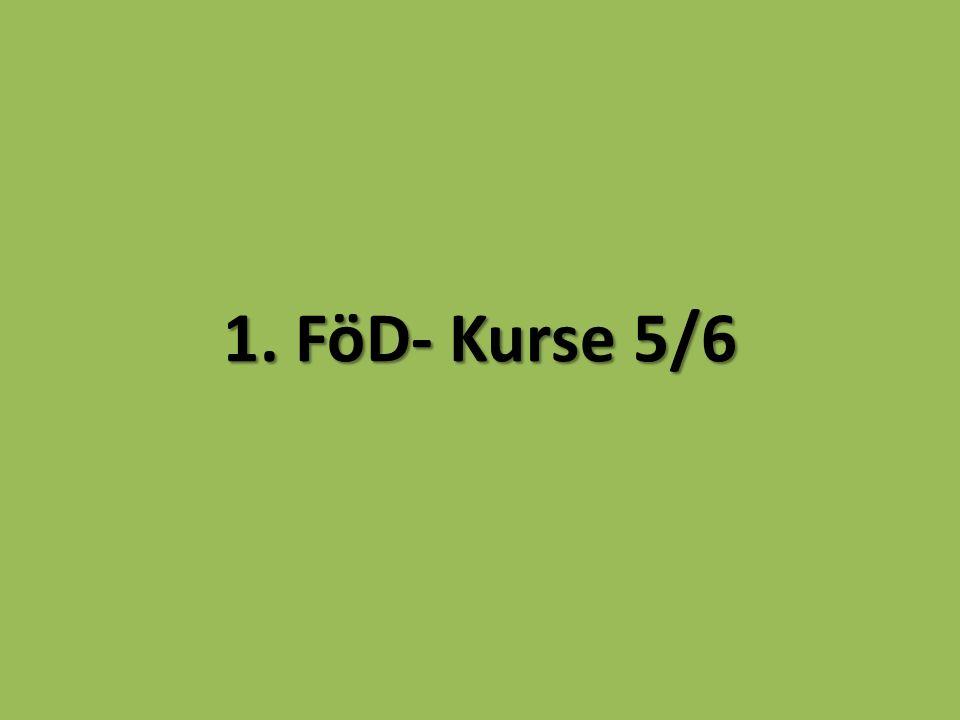 1. FöD- Kurse 5/6