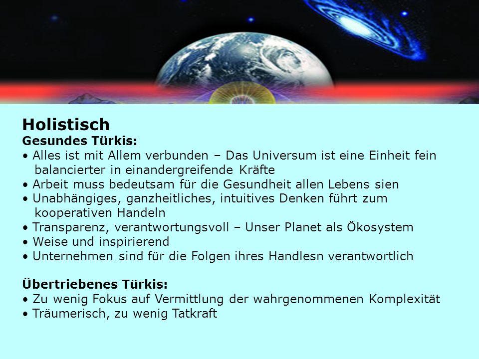 Holistisch Gesundes Türkis: Alles ist mit Allem verbunden – Das Universum ist eine Einheit fein balancierter in einandergreifende Kräfte Arbeit muss b
