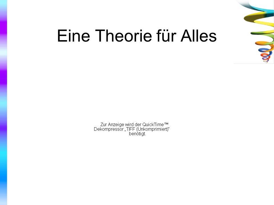 Eine Theorie für Alles