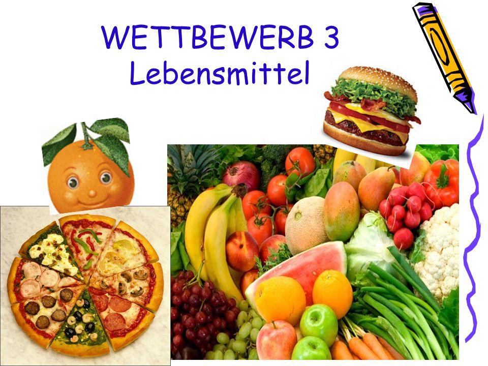 WETTBEWERB 3 Lebensmittel