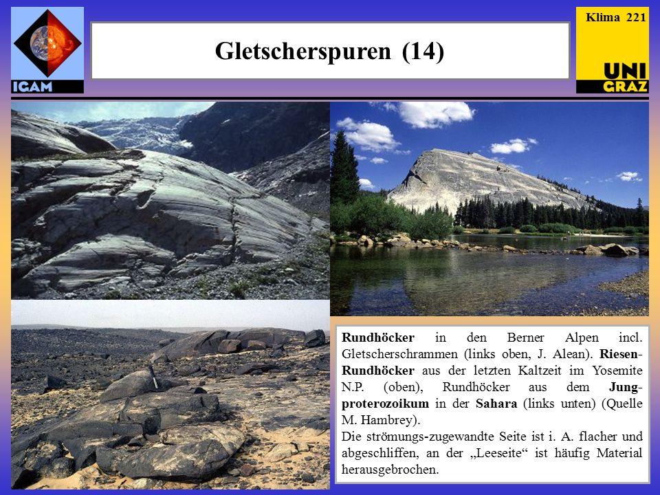 Gletscherspuren (14) Klima 221 Rundhöcker in den Berner Alpen incl.