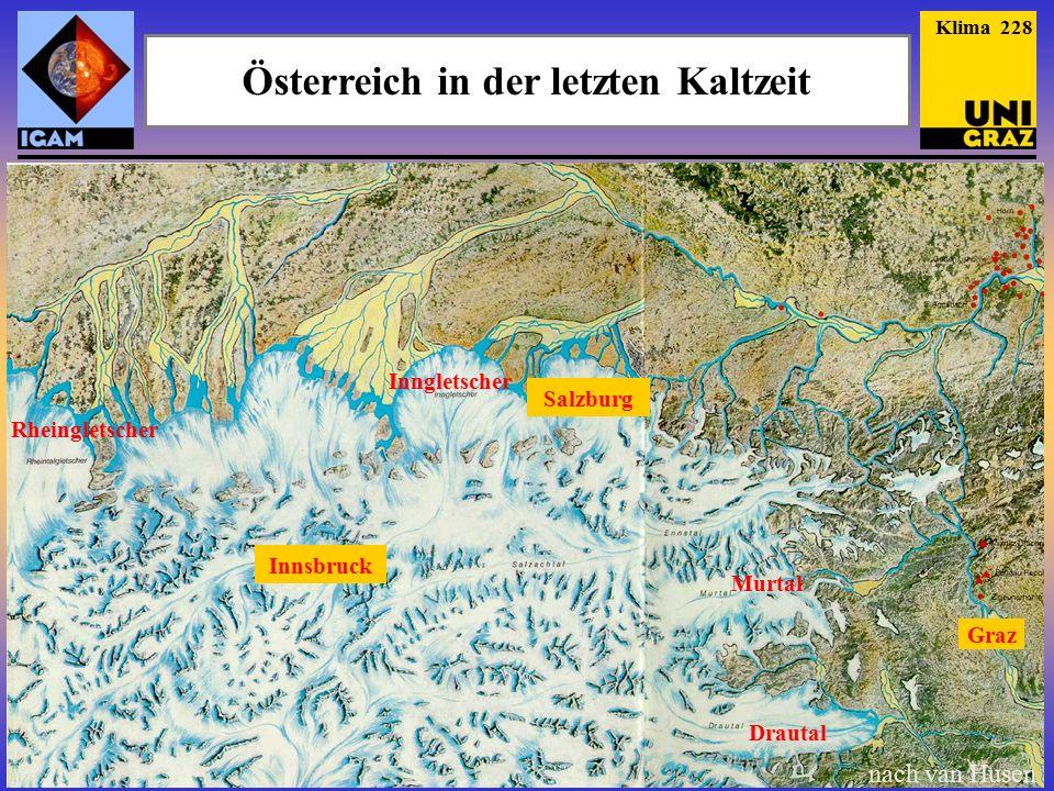 Inngletscher Drautal Murtal Graz Rheingletscher Innsbruck Salzburg nach van Husen Österreich in der letzten Kaltzeit Klima 228