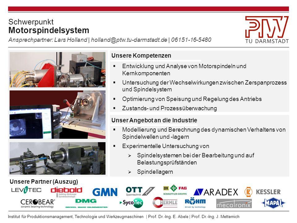 Institut für Produktionsmanagement, Technologie und Werkzeugmaschinen | Prof. Dr.-Ing. E. Abele | Prof. Dr.-Ing. J. Metternich Schwerpunkt Motorspinde