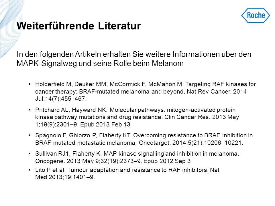 Weiterführende Literatur In den folgenden Artikeln erhalten Sie weitere Informationen über den MAPK-Signalweg und seine Rolle beim Melanom Holderfield