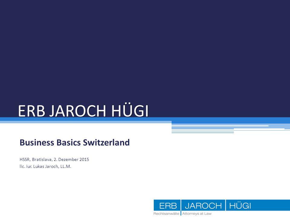 ERB JAROCH HÜGI Business Basics Switzerland HSSR, Bratislava, 2.