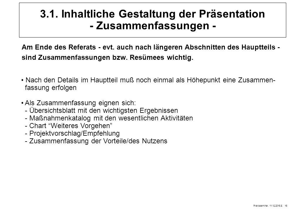 Praxisseminar, 11.12.2015,S.16 Am Ende des Referats - evt.