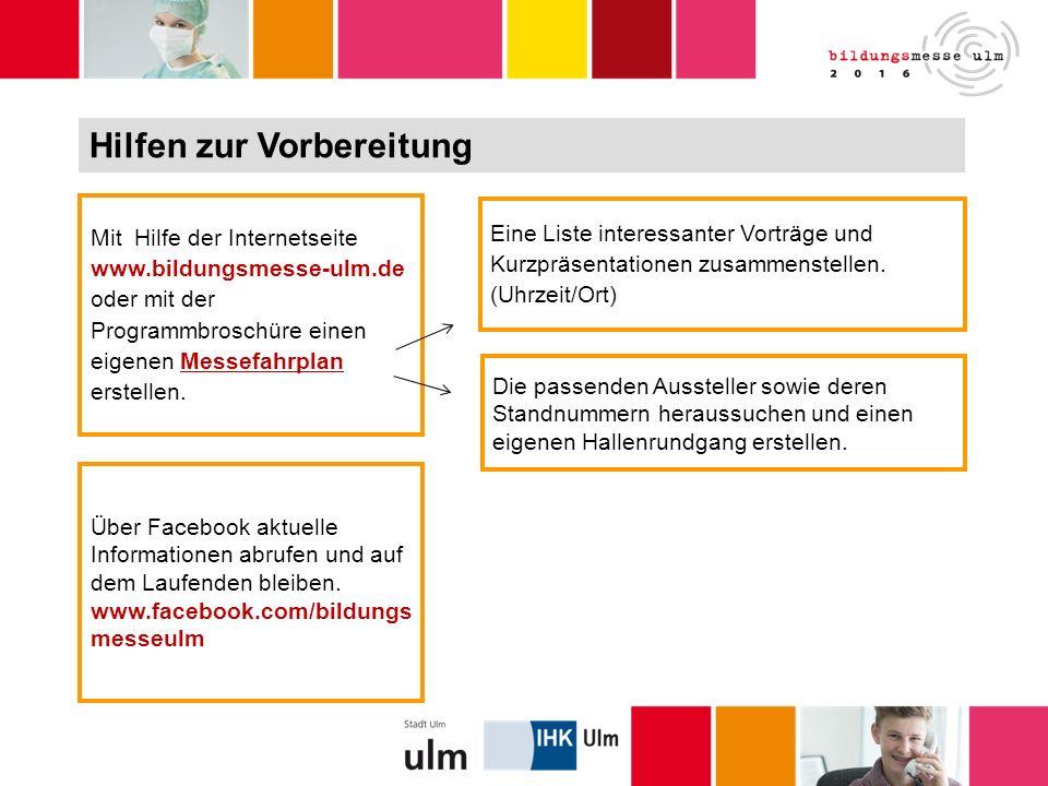 Mit Hilfe der Internetseite www.bildungsmesse-ulm.de oder mit der Programmbroschüre einen eigenen Messefahrplan erstellen.