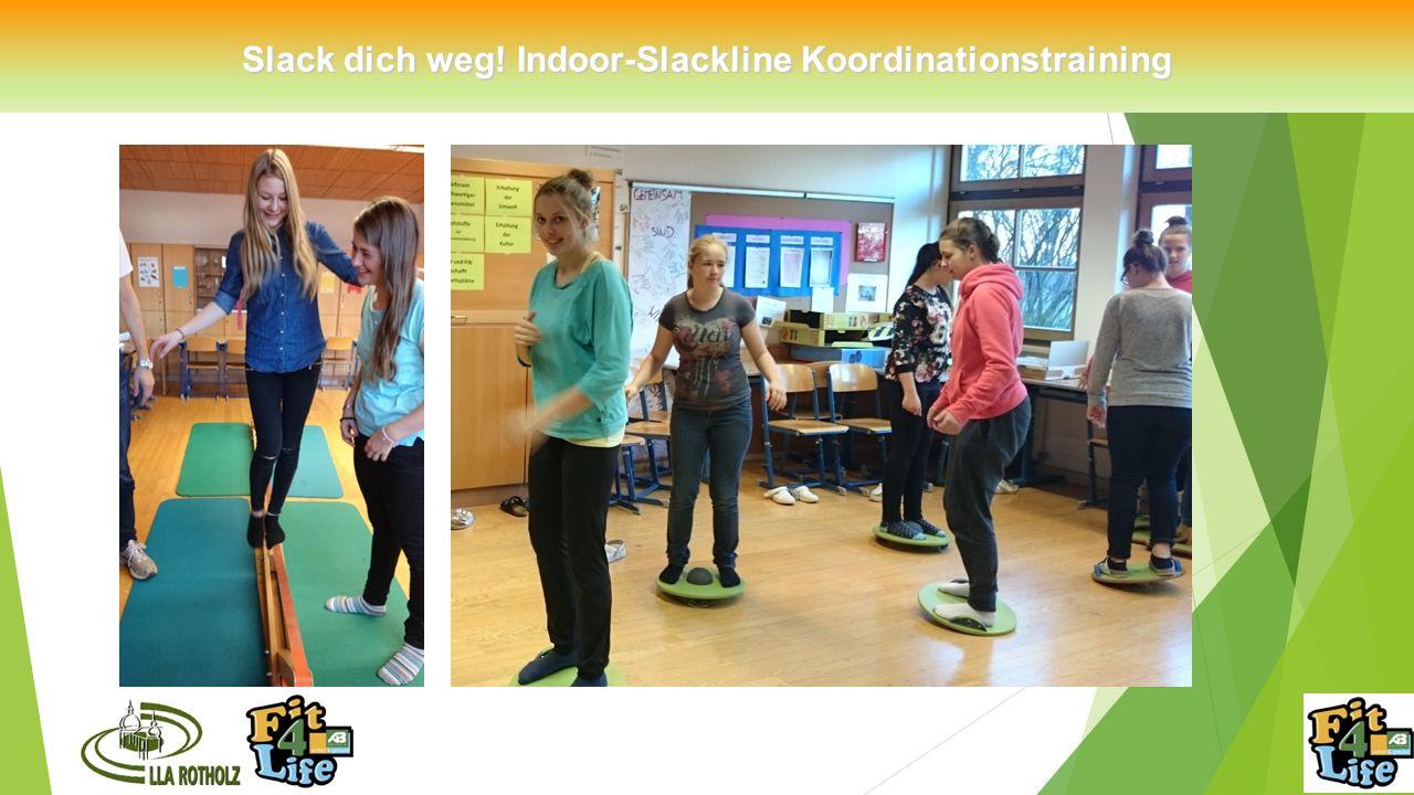 Slack dich weg! Indoor-Slackline Koordinationstraining