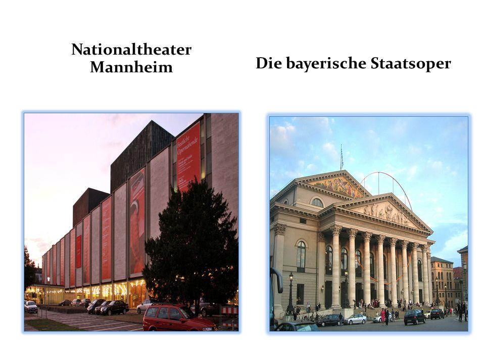 Nationaltheater Mannheim Die bayerische Staatsoper
