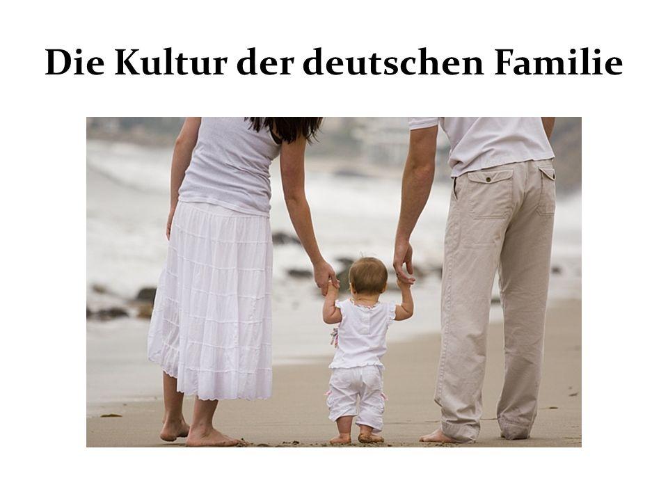 Die Kultur der deutschen Familie