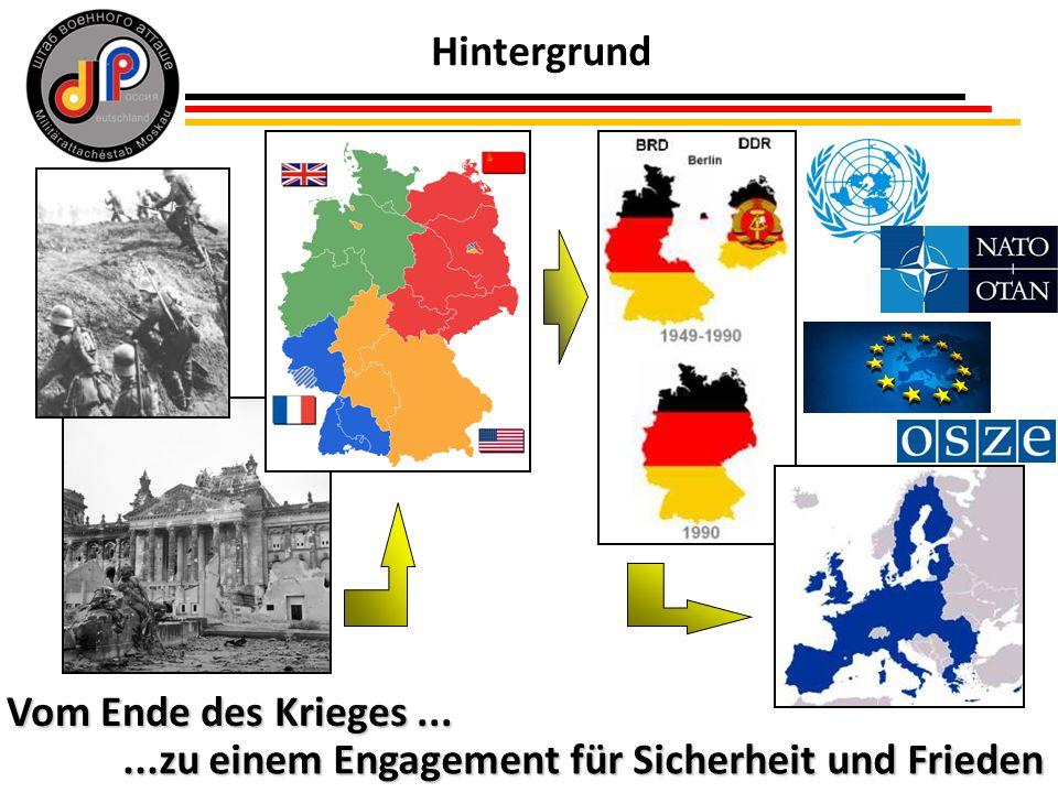 4 Hintergrund Vom Ende des Krieges......zu einem Engagement für Sicherheit und Frieden