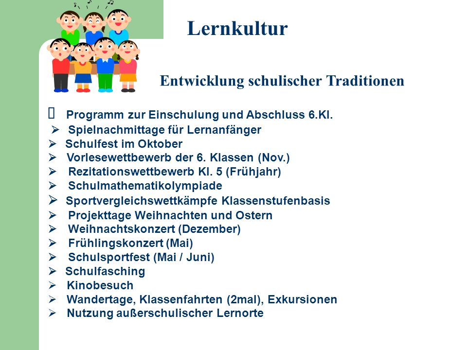 Lernkultur  Programm zur Einschulung und Abschluss 6.Kl.